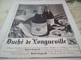 ANCIENNE PUBLICITE  DU VRAI CIDRE DUCHE DE LONGUEVILLE 1968 - Alcools