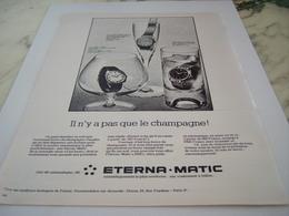 ANCIENNE PUBLICITE PAS QUE LE CHAMPAGNE MONTRE ETERNA.MATIC 1968 - Gioielli & Orologeria