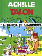 Achille Talon T 37 L'archipel De Sanzunron  EO BE DARGAUD  09/1985  Greg (BI2) - Achille Talon