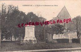 17 - GERMIGNAC - L' EGLISE ET LE MONUMENT AUX MORTS - RARE - Autres Communes