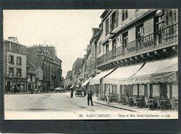 CPA - SAINT BRIEUC - Place Et Rue St Guillaume, Animé - Saint-Brieuc