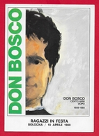 CARTOLINA VG ITALIA - DON BOSCO Ragazzi In Festa BOLOGNA Manifesto Centenario Morte - 10 X 15 - 1988 MECCANICA ROSSA - Saints