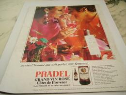 ANCIENNE PUBLICITE COTES DE PROVENCE PRADEL 1968 - Alcools