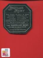 PASTILLES REMY Maux Gorge Rhume Grippe  Pharmacien  ETIQUETTE ANCIENNE PHARMACIE   CIRCA 1900 - Etiquettes