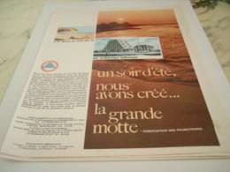 ANCIENNE PUBLICITE LA GRANDE MOTTE 1968 - Non Classificati