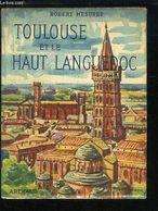 Toulouse Et Le Haut Languedoc  Cc   °°°° Robert Mesuret   CHEZ ARTHEAU - Tourisme