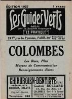 Les Guides Verts : Colombes (92) Plan Rues Renseignements En 1927  Publicités Commerciales - Europe