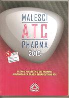 ELENCO ALFABETICO DEI FARMACI  2015  Malesci - Medicina, Psicología