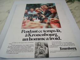 ANCIENNE  PUBLICITE UN HOMME A FROID  KRONENBOURG 1968 - Alcools