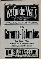 Les Guides Verts : La Garenne Colombes (92) Plan Rues Renseignements En 1927  Publicités Commerciales - Europe
