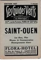 Les Guides Verts : Saint Ouen (93) Plan Rues Renseignements En 1927  Publicités Commerciales - Europe