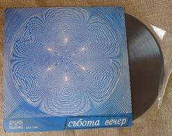 Vinyl Records Stereo 33rpm LP Bulgaria Sofia Balkanton In Saturday Night - Vinyl Records