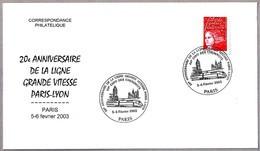 20 Años LINEA DE ALTA VELOCIDAD PARIS-LYON - 20 Years Of High Speed Line. Paris 2003 - Trains