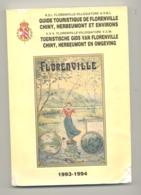 Guide Touristique - Florenville, Chiny, Herbeumont,Lacuisine, Chassepierre,.... Voir Sommaire Sur Le Scan 2 -1993  (van) - Belgique