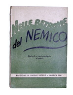 WWII Russia Poliakov - Nelle Retrovie Del Nemico - Diario Corrispondente - 1944 - Libros, Revistas, Cómics