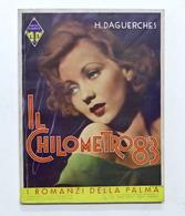 H. Daguerches - Il Chilometro 83 - I Romanzi Della Palma N. 79 - 1935 - Libros, Revistas, Cómics