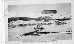 DIRIGIBILE ITALIANO SULL'ALTIPIANO DI ASIAGO - Vicenza