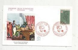 Premier Jour , FDC , Croix Rouge- Médecine-poste ,1972 ,Luxeuil Les Bains ,N. R. Dufriche ,baron Desgenettes - FDC