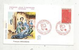 Premier Jour , FDC , Croix Rouge- Médecine-poste ,1972 ,Luxeuil Les Bains , François BROUSSAIS - FDC