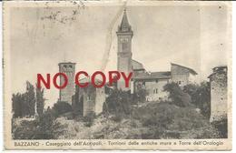 Bazzano, Bologna, 5.8.1934, Caseggiato Dell'Acropoli. Torrioni Delle Antiche Mura E Torre Dell'Orologio. - Bologna