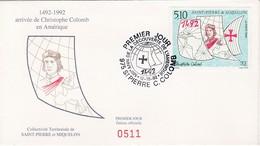 FDC PREMIER JOUR  Saint-Pierre Et Miquelon 1992  569 Christophe Colomb - FDC