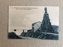 MONUMENT A ST. BERNARD ET HOTEL LANCEBRANLETTE SUR LA FRONTIERE FRANCO ITALIENNE - Altre Città