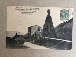 HAUTE TAVENTAISE ENVIRONS DE BOURG SAINT MAURICE (SAVOIE) LE PETIT SAINT BERNARD L'HOSPICE FRANCAIS LE MONUMENT 1909 - Altre Città