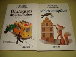 2 Livres De VIRGILE - Fables Complètes - Dialogues De La Semaine (volume 1) - Humour