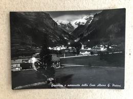 GRESSONEY A MEZZANOTTE DALLA CASA ALPINA G. PISTONI    1956 - Altre Città