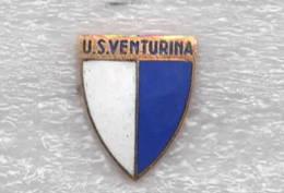 U.S. Venturina Calcio Livorno Distintivi FootBall Soccer Spilla Pins Italy - Calcio