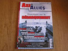 AXE ET ALLIES N° 3 Guerre 40 45 Signal Propagande Nazie Guerre Du Pacifique US Débarquement Résistance Mussolini Hitler - Guerre 1939-45
