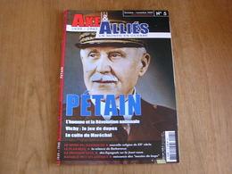 AXE ET ALLIES N° 5 Guerre 40 45 Pétain Vichy Collaboration Sport Division Azul Espagnol Atlantique U-Boote Sous Marin - Guerre 1939-45