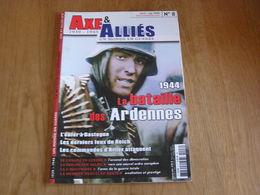 AXE ET ALLIES N° 8 Guerre 40 45 Bataille Des Ardennes Bastogne Commandos Hitler Musique 3 ème Reich US Mc Auliffe Canada - Guerre 1939-45