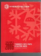 Catalogue Outre-mer Yvert Et Tellier 2006 Volume 3 D'occasion Dominique à Guatémala  5 € - Otros