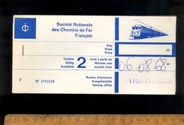 Billet De Train SNCF 1968 Lyon Perrache Modane Lucca Italie Chemin De Fer Ticket - Europe