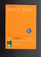 Catalogue Europe De L'Ouest Yvert Et Tellier 2001 Tome 3 1ère Partie D'occasion Allemagne à Grèce (en € Et Couleurs) 4 € - Otros