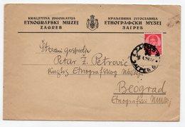 1938 YUGOSLAVIA, CROATIA, ZAGREB TO BELGRADE, ETHNOGRAPHIC MUSEUM ZAGREB - 1931-1941 Kingdom Of Yugoslavia