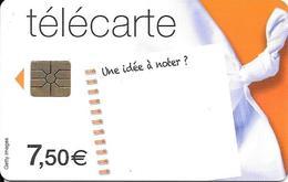 CARTE-PUCE-7.5€-CC-FT12-U NE IDEE A-NOTER?--31/05/2014-UTILISE-TBE - Frankrijk
