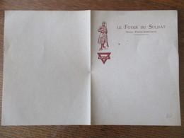 LE FOYER DU SOLDAT UNION FRANCO-AMERICAINE Y.M.C.A. PAPIER A LETTRE - Documents