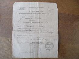 ALLOCATIONS AUX MILITAIRES SOUTIENS DE FAMILLE PENDANT LA DUREE DE LA GUERRE LE SOUS PREFET DE CAMBRAI 28 JANVIER 1919 - Historische Dokumente