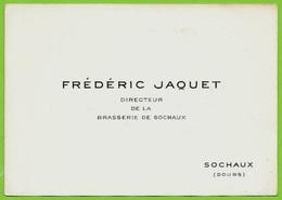Carte De Visite FEDERIC JAQUET Directeur De La Brasserie De (25) SOCHAUX Doubs ** Bière Beer - Cartoncini Da Visita