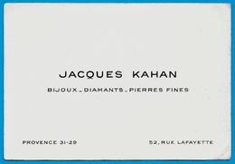 Carte De Visite JACQUES KAHAN  Bijoux - Diamants - Pierres Fines 75009 PARIS Rue Lafayette - Visitenkarten
