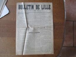 BULLETIN DE LILLE N°4 DU 26 NOVEMBRE 1914 PUBLIE SOUS LE CONTRÔLE DE L'AUTORITE ALLEMANDE EN VENTE CHEZ MADAME TERSAUD 1 - Documents Historiques