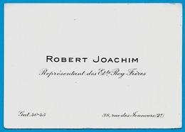 Carte De Visite ROBERT JOACHIM Représentant Des établissements ROY Frères 75002 PARIS Rue Des Jeuneurs - Visitenkarten