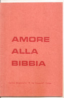 AMORE ALLA BIBBIA OPUSCOLO  Centro Missionario P. De Foucauld Cuneo - Religión