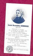 IMAGE PIEUSE Avec RELIQUAIRE ..ETOFFE Ayant Touché à SAINTE BERNADETTE De SOUBIROUS...2 Scans - Devotion Images