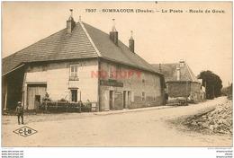 WW 25 SOMBACOUR. Rare La Poste Route De Goux 1940. Etat Impeccable Et écrite - France