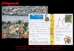 ASIA. THAILANDIA. ENTEROS POSTALES. TARJETA POSTAL CIRCULADA 2017. BANGKOK. THAILANDIA-CIENFUEGOS. CUBA. PAISAJES - Tailandia