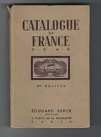 Catalogue De France 1944 1ère Edition Edouard Berck - Francia