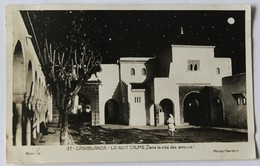 CPA Qualité Photo Casablanca La Nuit Calme Dans La Cité Des Amours - Casablanca